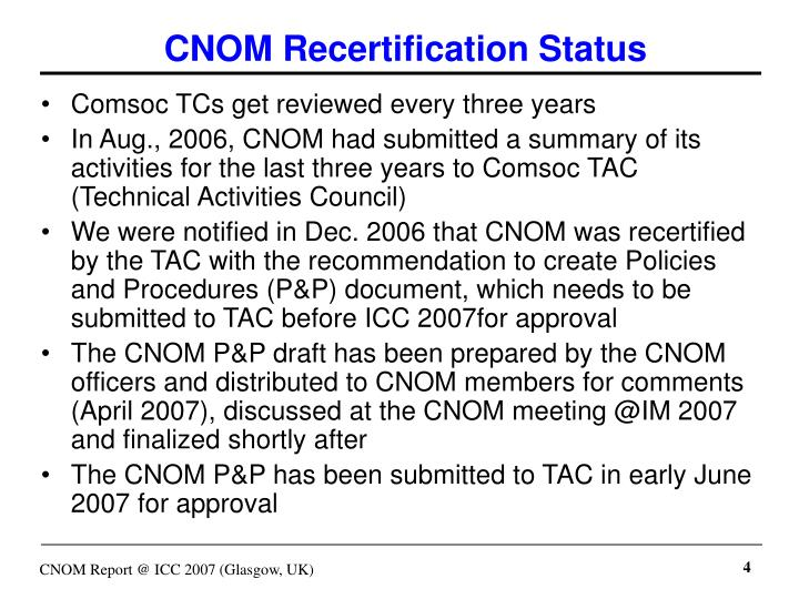 CNOM Recertification Status