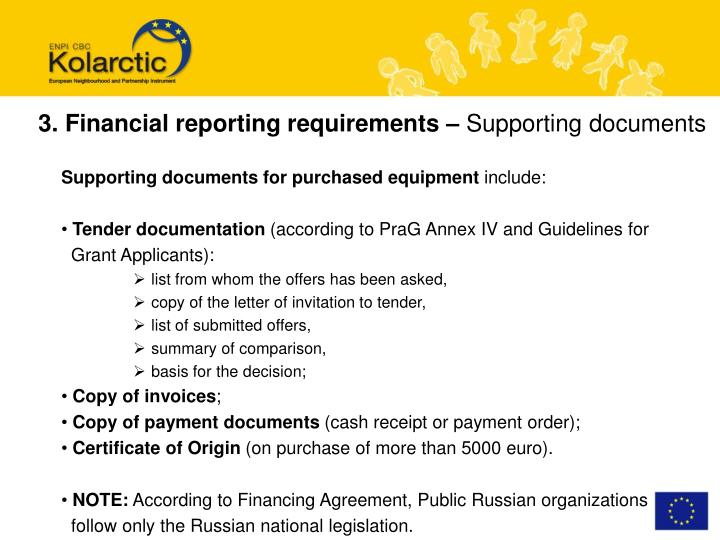 3. Financial reporting requirements –
