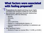 what factors were associated with feeling prepared