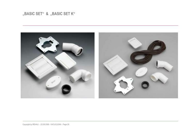 """""""BASIC SET""""  &  """"BASIC SET K"""""""
