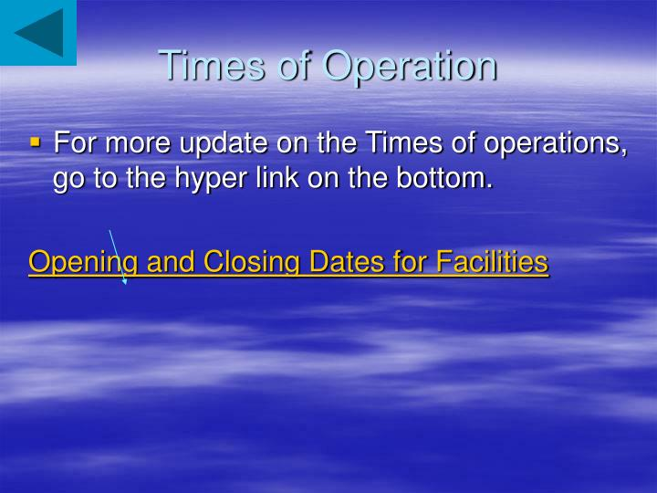 Times of Operation