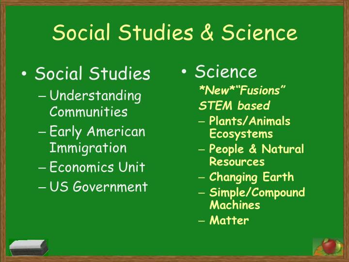 Social Studies & Science