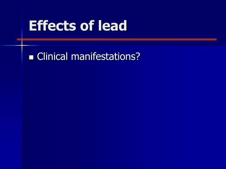 Effects of lead