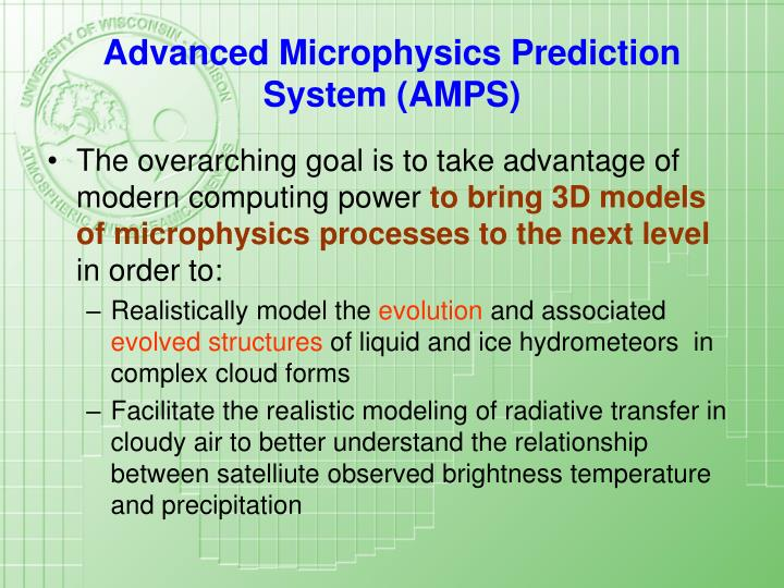 Advanced Microphysics Prediction System (AMPS)