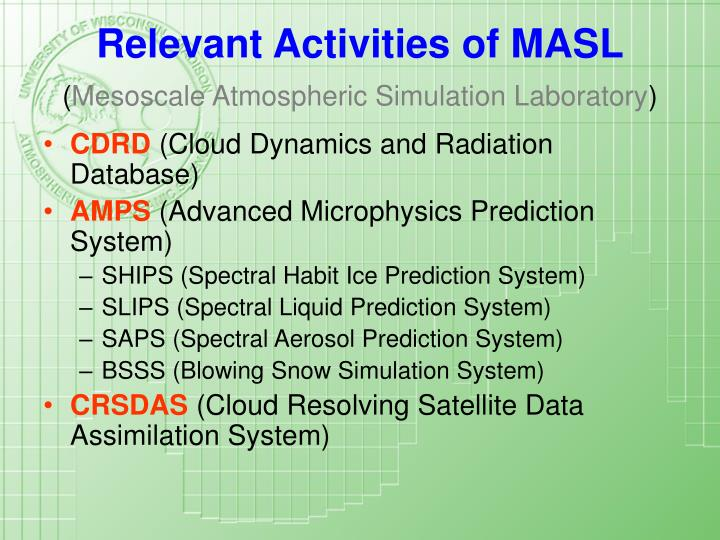 Relevant activities of masl mesoscale atmospheric simulation laboratory