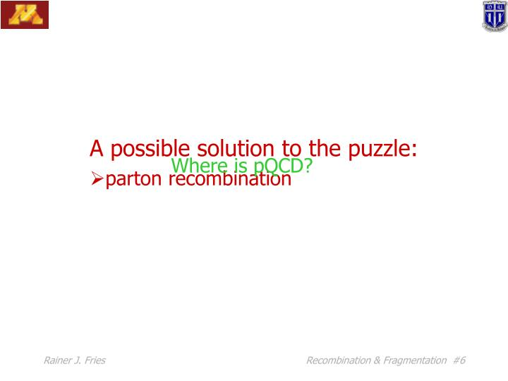 A possible solution to the puzzle: