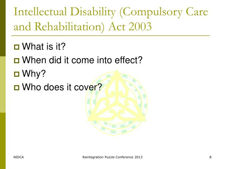 Intellectual Disability (Compulsory Care and Rehabilitation) Act 2003