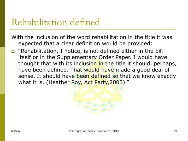 Rehabilitation defined