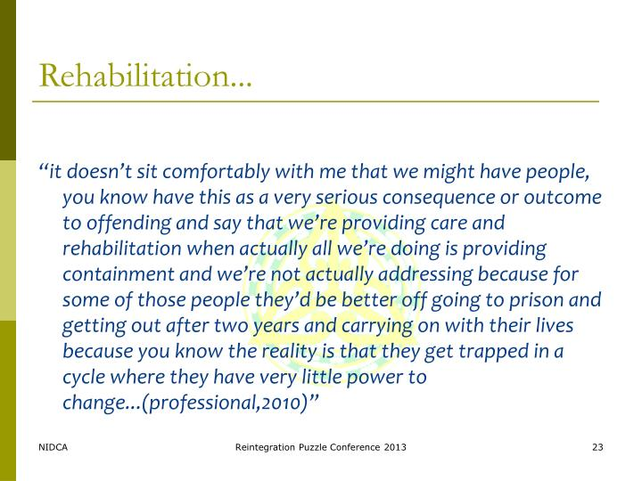 Rehabilitation...
