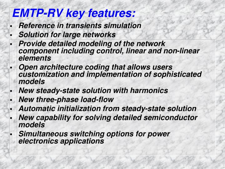EMTP-RV key features:
