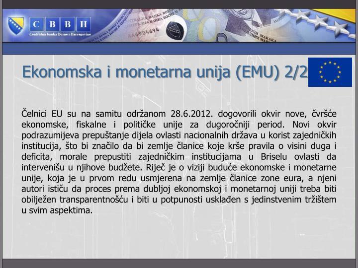 Ekonomska i monetarna unija (EMU) 2/2