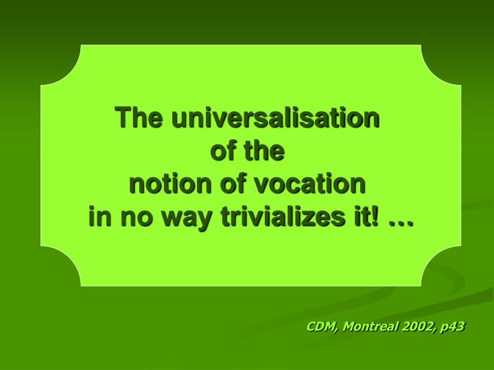 The universalisation