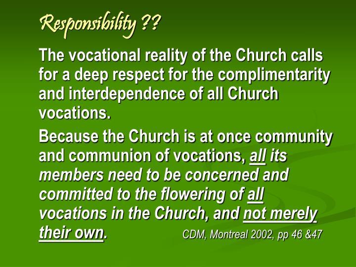 Responsibility ??