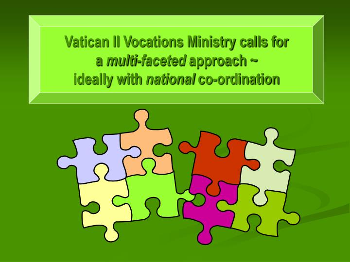 Vatican II Vocations Ministry calls for