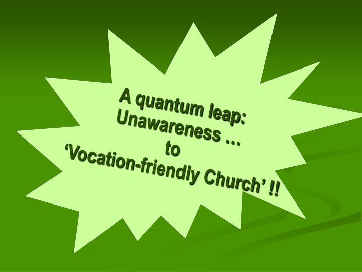 A quantum leap: