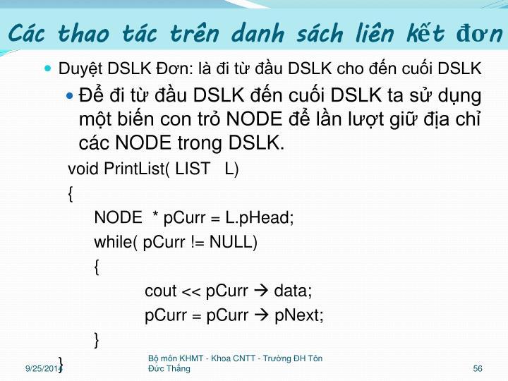 Duyệt DSLK Đơn: là đi từ đầu DSLK cho đến cuối DSLK