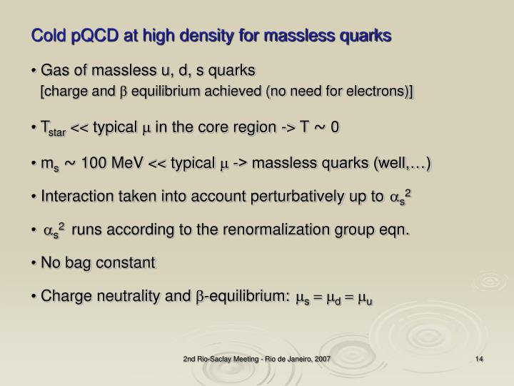 Cold pQCD at high density for massless quarks