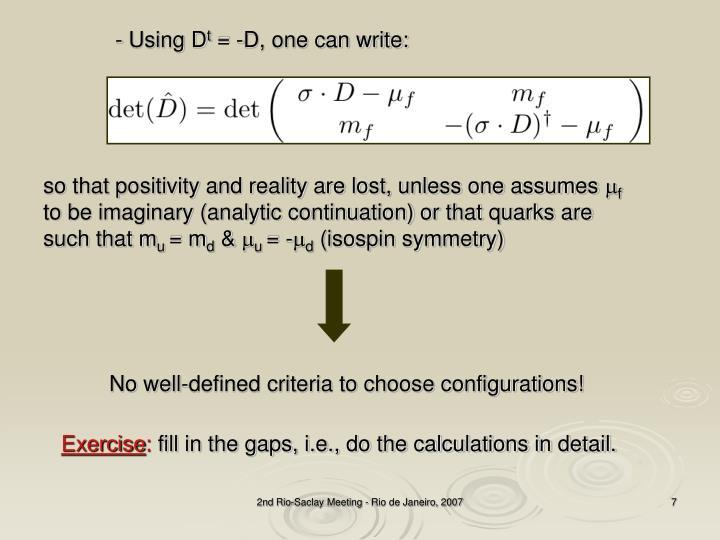 - Using D