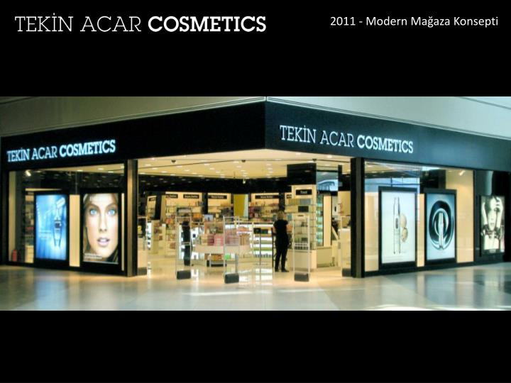 2011 - Modern Mağaza Konsepti