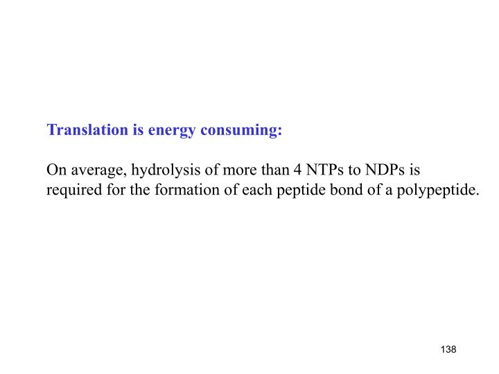 Translation is energy consuming:
