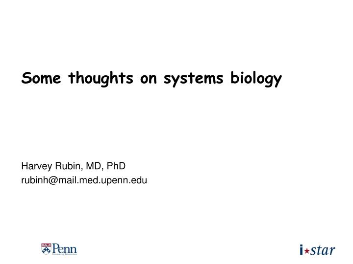 Some thoughts on systems biology