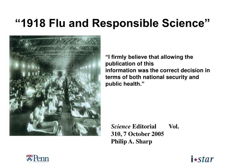 """1918 Flu and Responsible Science"""