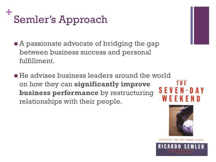Semler's Approach