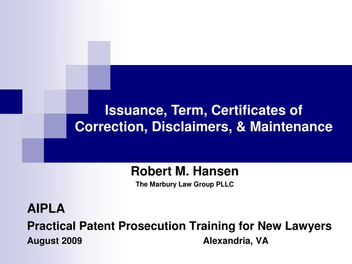 Issuance, Term, Certificates of Correction, Disclaimers, & Maintenance