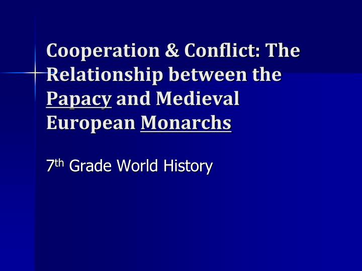 PPT - Cooperation & Conflict: The Relationship between the ...