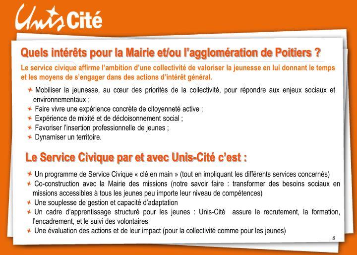 Quels intérêts pour la Mairie et/ou l'agglomération de Poitiers ?