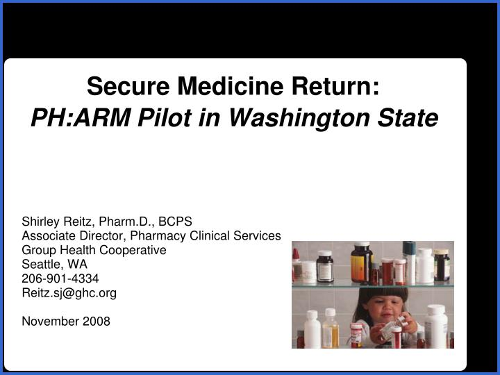Secure medicine return ph arm pilot in washington state