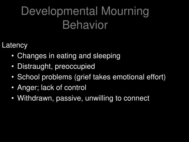 Developmental Mourning Behavior