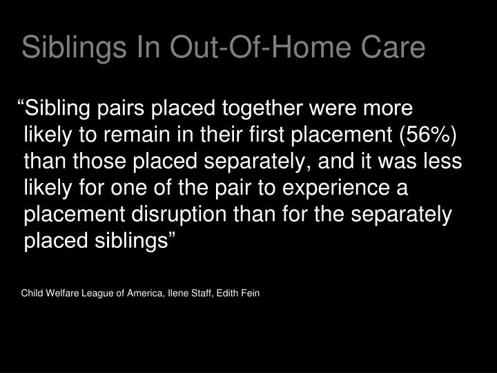 Siblings In Out-Of-Home Care