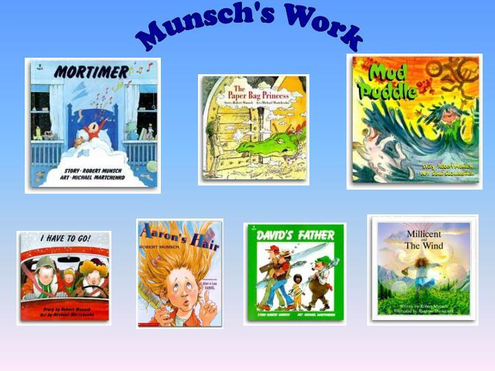 Munsch's Work