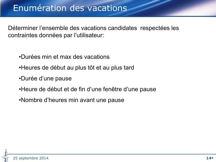 Enumération des vacations