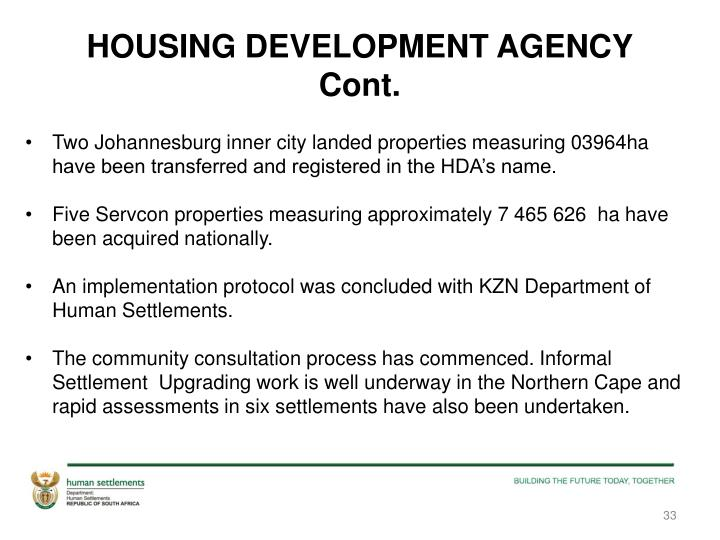 HOUSING DEVELOPMENT AGENCY Cont.