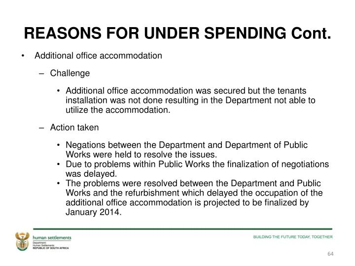 REASONS FOR UNDER SPENDING Cont.