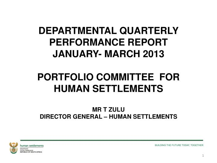 DEPARTMENTAL QUARTERLY PERFORMANCE REPORT