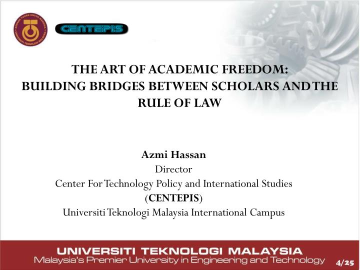 THE ART OF ACADEMIC FREEDOM: