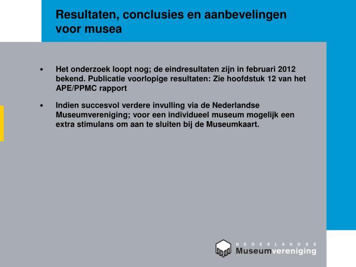 Resultaten, conclusies en aanbevelingen voor musea