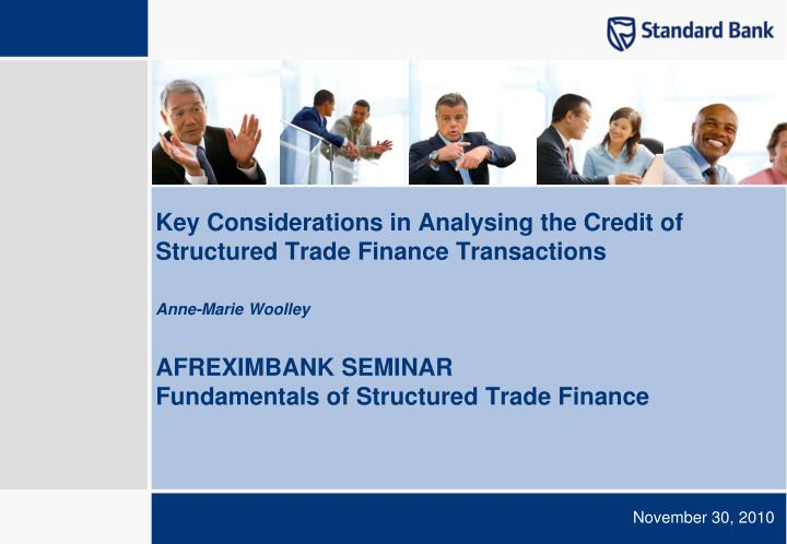 Key Considerations in Analysing the Credit of Structured Trade Finance Transactions