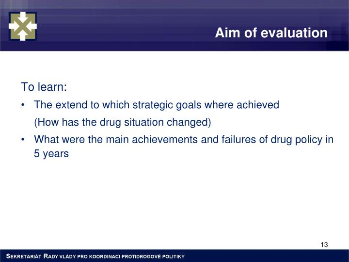 Aim of evaluation