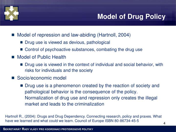 Model of Drug Policy