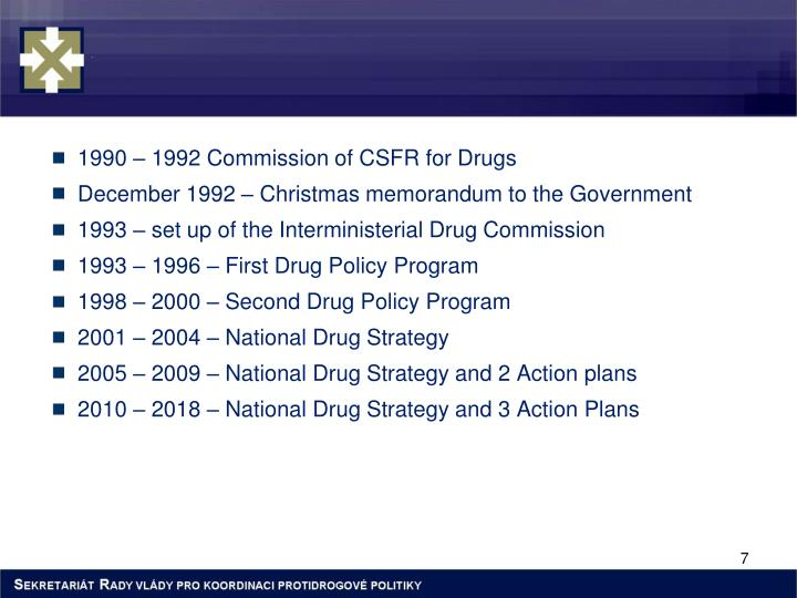 1990 – 1992 Commission of CSFR for Drugs