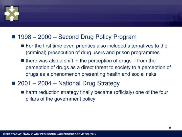 1998 – 2000 – Second Drug Policy Program