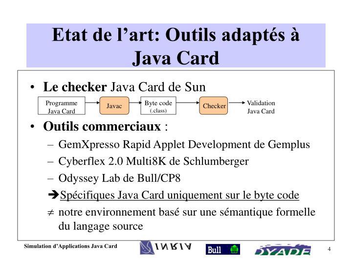 Etat de l'art: Outils adaptés à Java Card