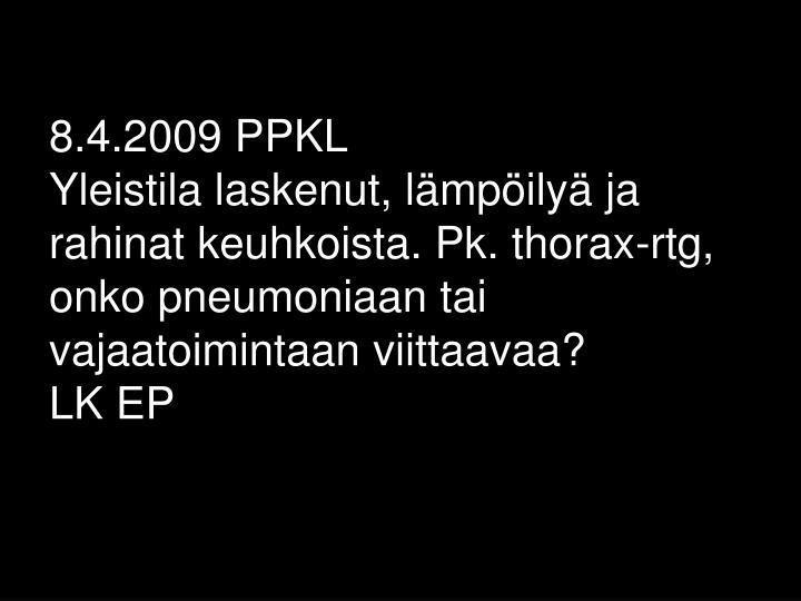 8.4.2009 PPKL