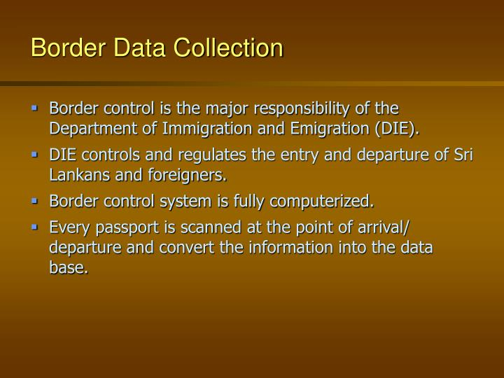 Border data collection