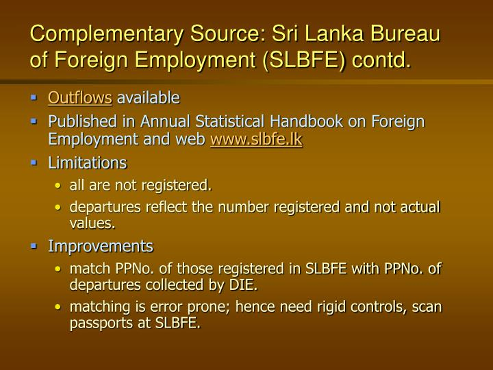 Complementary Source: Sri Lanka Bureau of Foreign Employment (SLBFE) contd.