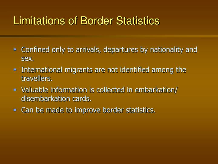 Limitations of Border Statistics